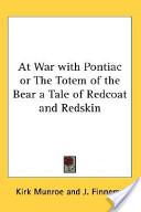 At War With Pontiac ...