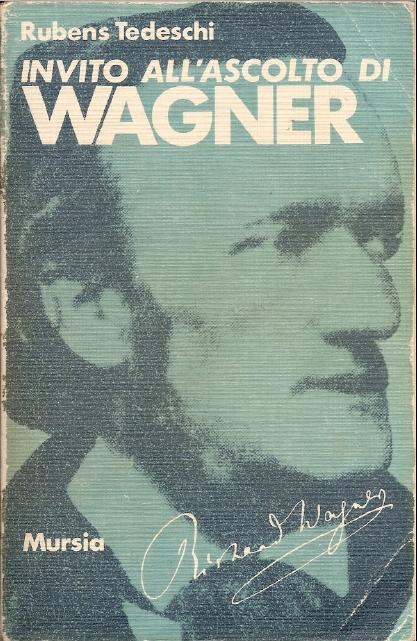 Invito all'ascolto di Richard Wagner