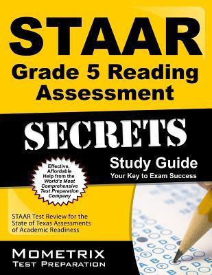 STAAR Grade 5 Reading Assessment Secrets Study Guide