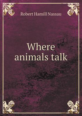 Where Animals Talk