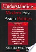 Understanding modern East Asian politics