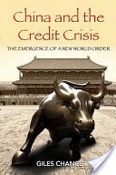 China and the Credit Crisis