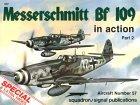 Messerschmitt Bf 109 in Action, Part 2 - Aircraft No. 57