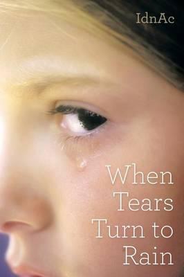 When Tears Turn to Rain
