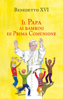 Il papa ai bambini di prima comunione