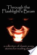 Through the Flashlig...