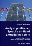 Analyse politischer Sprache an Hand aktueller Beispiele