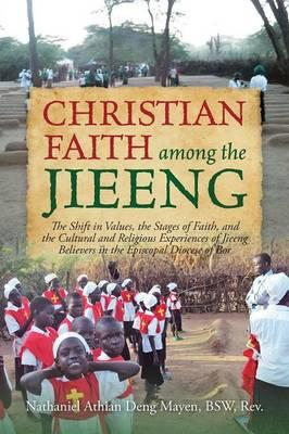 Christian Faith Among the Jieeng