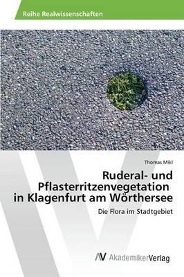 Ruderal- und Pflasterritzenvegetation in Klagenfurt am Wörthersee