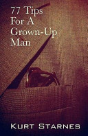 77 Tips for a Grown-Up Man