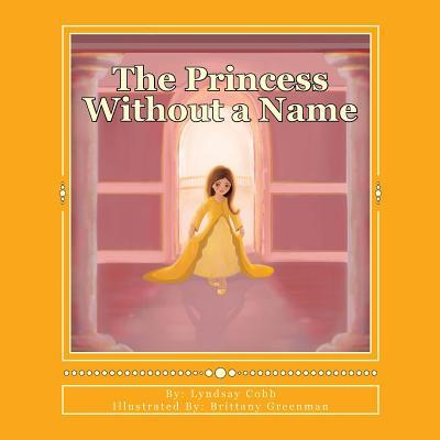 The Princess Without a Name