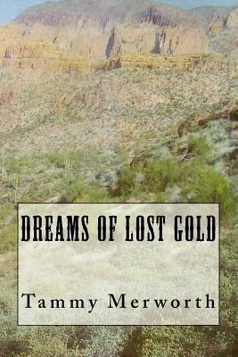 Dreams of Lost Gold