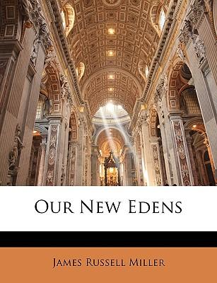 Our New Edens