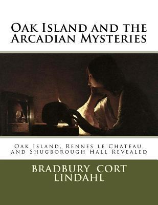 Oak Island and the Arcadian Mysteries