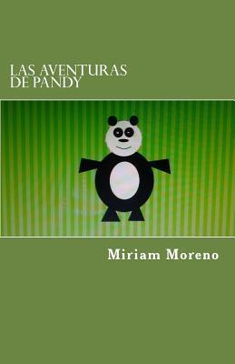 Las aventuras de Pandy / The adventures of Pandy
