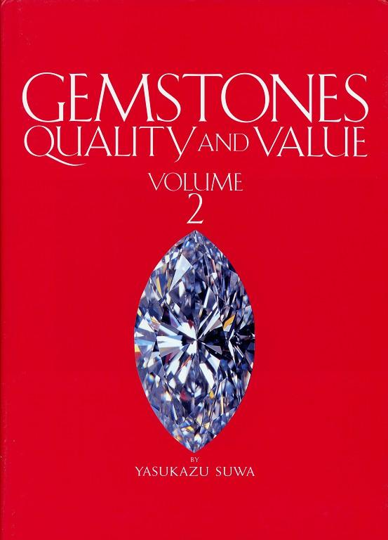 Gemstones: Quality and Value, Vol. 2