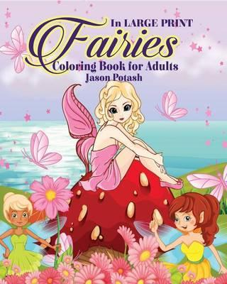 Fairies Coloring Book for Adults ( in Large Print)