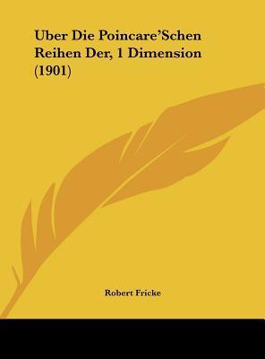 Uber Die Poincare'schen Reihen Der, 1 Dimension (1901)