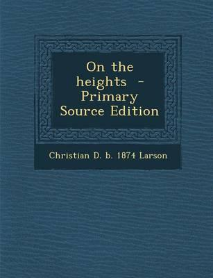 On the Heights - Primary Source Edition