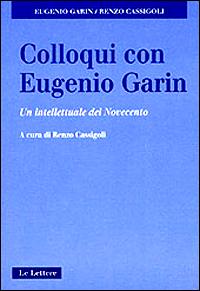 Colloqui con Eugenio Garin