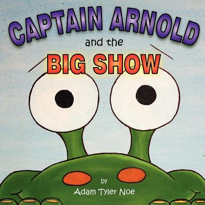 Captain Arnold and the Big Show