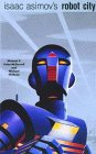 Isaac Asimov's Robot...