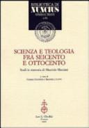 Scienza e teologia fra Seicento e Ottocento