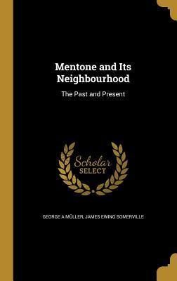 MENTONE & ITS NEIGHBOURHOOD