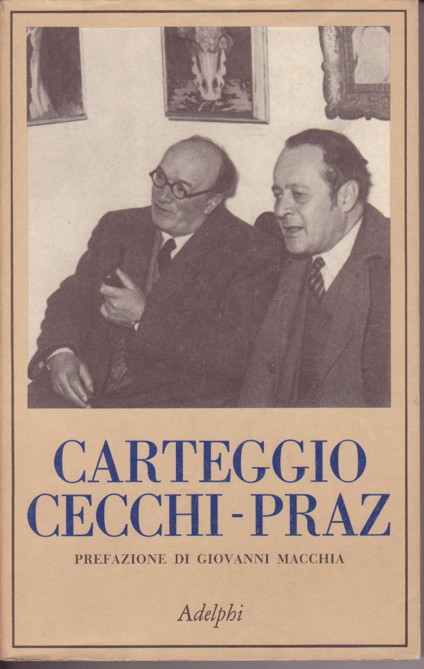 Carteggio Cecchi-Praz
