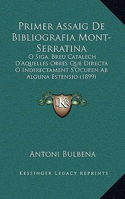 Primer Assaig de Bibliografia Mont-Serratina