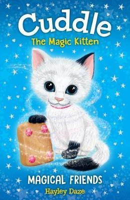 Cuddle the Magic Kitten Book 1