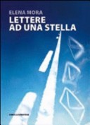 Lettere ad una stell...