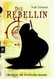 Die Gilde der Schwarzen Magier 01. Die Rebellin.