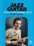 Jazz Guitar Single Note Soloing,  Volume 2