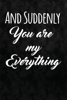 And Suddenly You Are...
