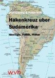 Hakenkreuz über Südamerika
