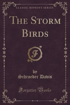 The Storm Birds (Classic Reprint)