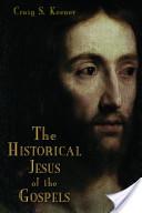 The Historical Jesus of the Gospels