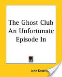 The Ghost Club an Un...