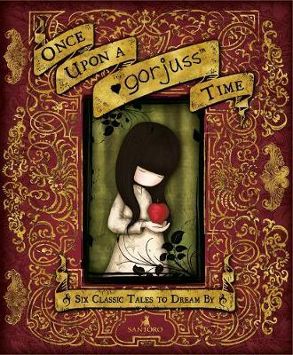 Once Upon a Gorjuss Time