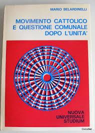 Movimento cattolico e questione comunale dopo l'Unità