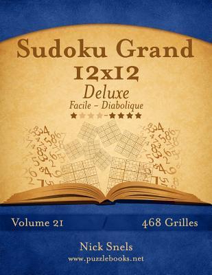Sudoku Grand 12x12 Deluxe - Facile a Diabolique - 468 Grilles