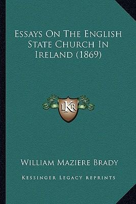 Essays on the English State Church in Ireland (1869)