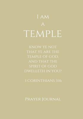 I Am a Temple Prayer...
