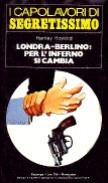 Londra-Berlino: per l'inferno si cambia