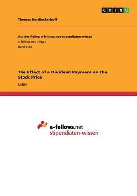 The Effect of a Dividend Payment on the Stock Price