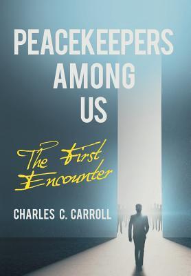 Peacekeepers Among Us