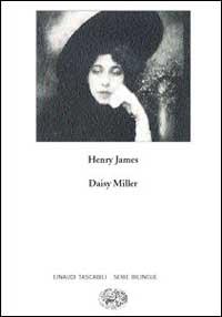 Daisy Miller. A stud...