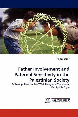 Father Involvement and Paternal Sensitivity in the Palestinian Society