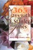 365 Days With E. Stanley Jones